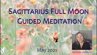 Guided Meditation Sagittarius Full Moon    COSMIC ALIGNMENT