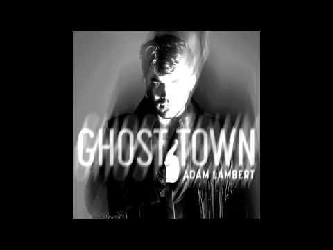 Adam Lambert  - Ghost Town [Mp3 Download Inside]