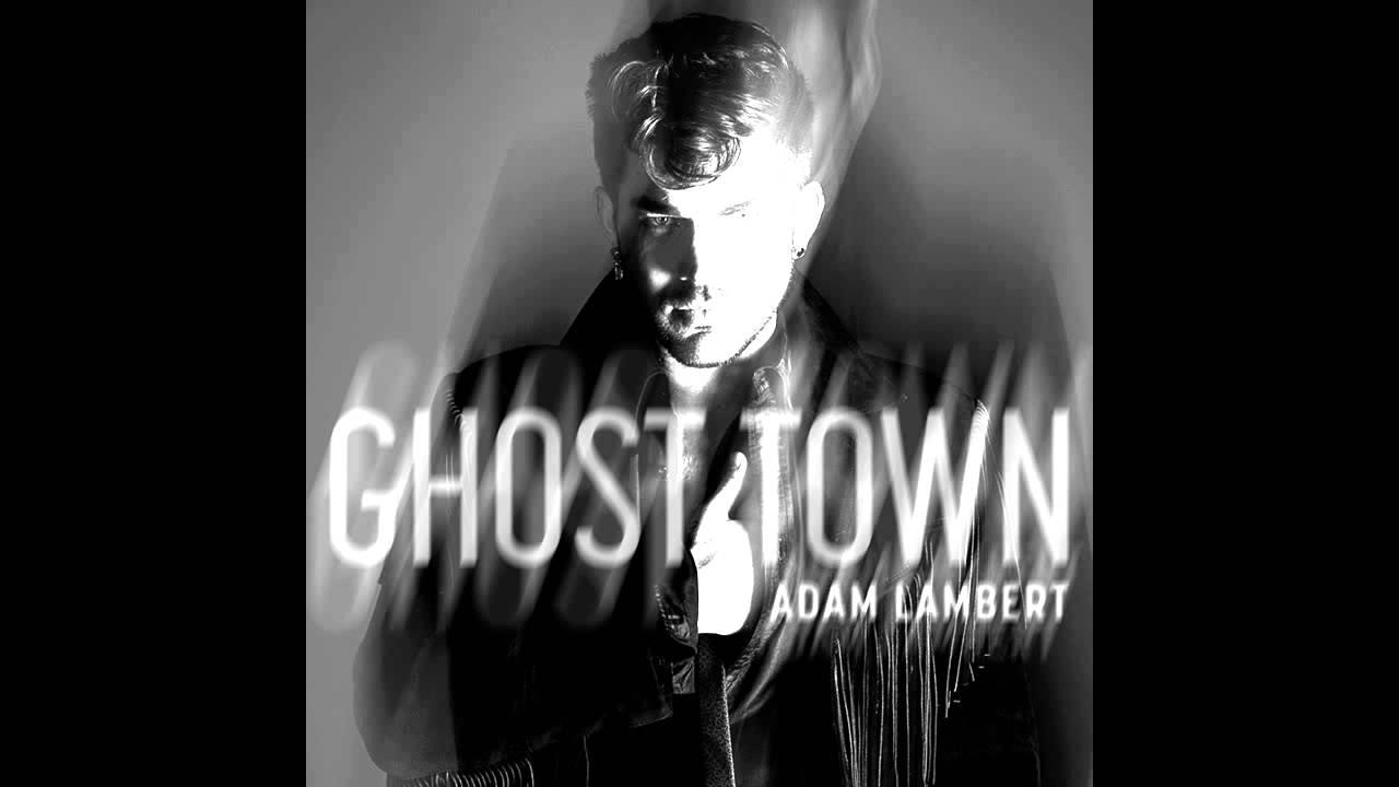 Adam lambert ghost town скачать mp3