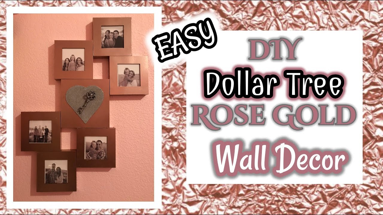 DIY Dollar Tree ROSE GOLD Wall Decor | ROSE GOLD | Dollar ...