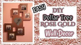 DIY Dollar Tree ROSE GOLD Wall Decor | ROSE GOLD | Dollar Tree Room Decor