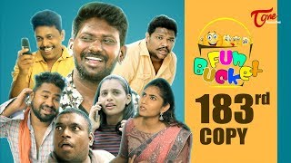 Fun Bucket | 183rd Episode | Funny Videos | Telugu Comedy Web Series | Harsha Annavarapu | TeluguOne