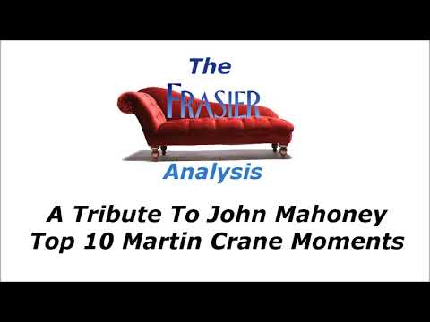 The Frasier Analysis - John Mahoney Tribute - Top 10 Martin Crane Moments