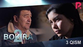Bokira (2 fasl) (o'zbek serial) | Бокира (2 фасил) (узбек сериал) 3-qism #UydaQoling