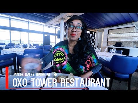 Dining At The OXO Tower Restaurant | LONDON RESTAURANT WITH A VIEW