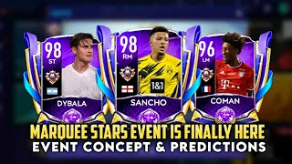 MARQUEE STARS EVENT IS FINALLY HERE IN FIFA MOBILE 21 | PACK OPENING | EVENT CONCEPT & PREDICTIONS