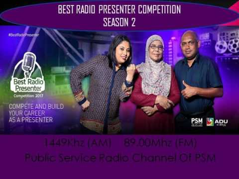 BEST RADIO PRESENTER COMPETITION 2017 EPISODE 07