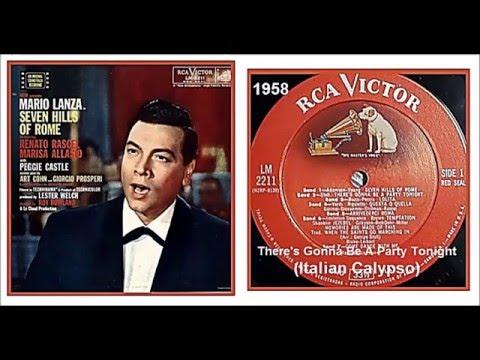 Mario Lanza - There's Gonna Be A Party Tonight 'Italian Calypso'
