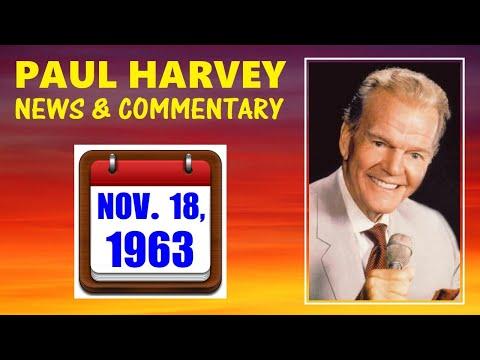 KENNEDY-ERA NEWS CAPSULE: 11/18/63 (ABC RADIO NETWORK) (PAUL HARVEY COMMENTARY)