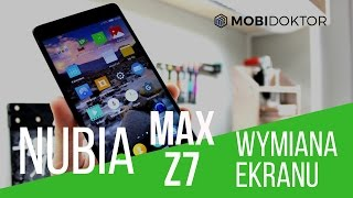 Wymieniamy Ekran w Nubii Z7 Max [Mobidoktor]