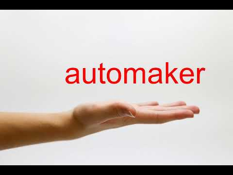 How to Pronounce automaker - American English