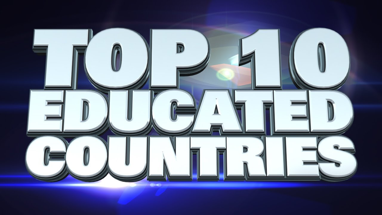 Most Educated Countries In The World YouTube - World most powerful country list 2014