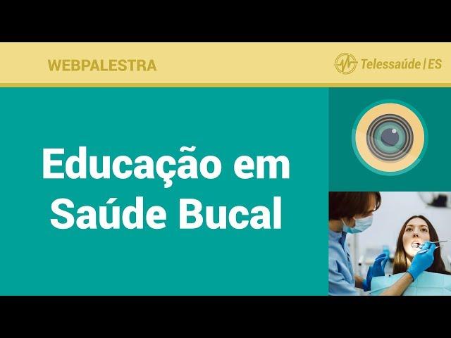 WebPalestra: Educação em Saúde Bucal