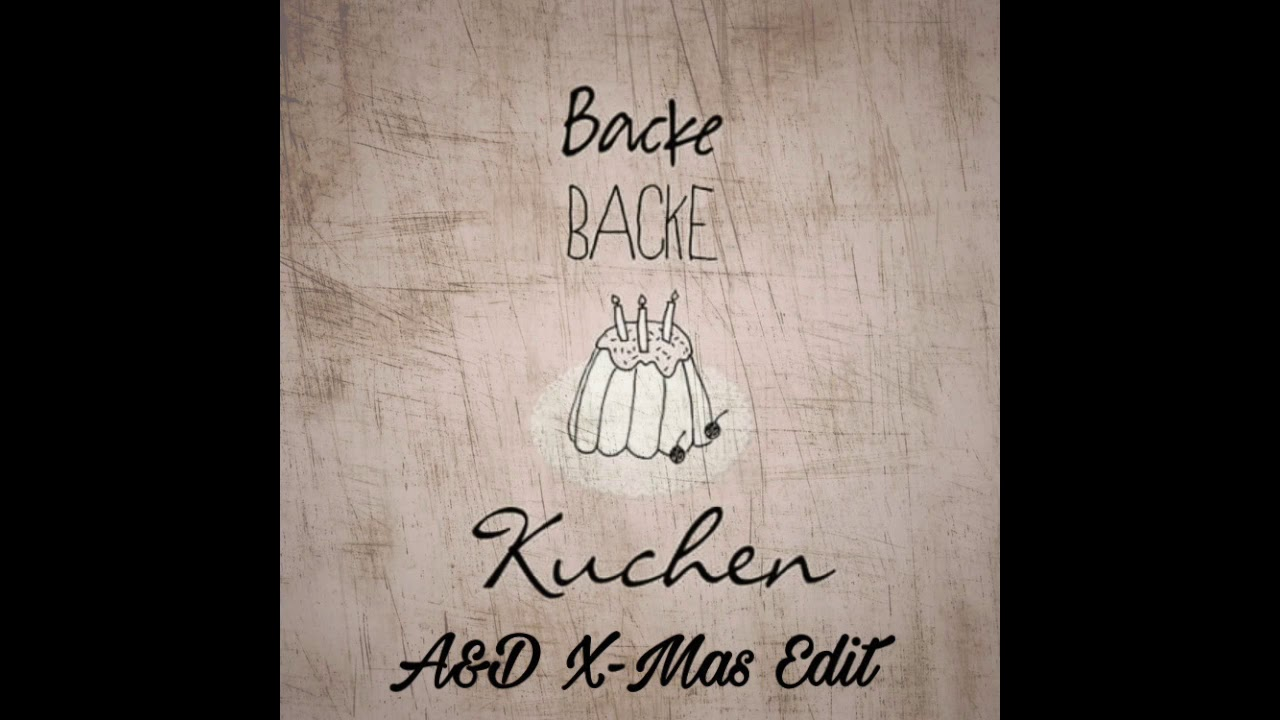 Backe Backe Kuchen Lyrics By Olaf Henning Lyrics On Demand
