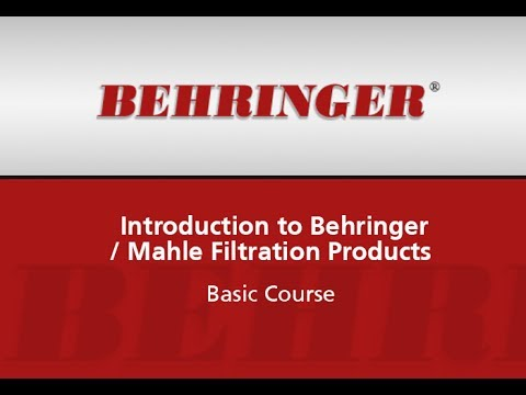 Introduction to Behringer / Mahle Filtration Products - Basic Course (Webinar)