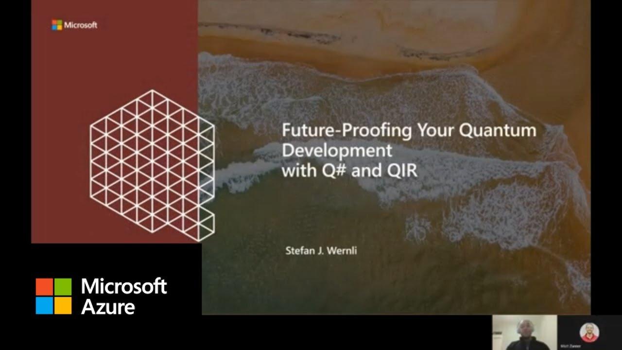 Future Proofing Quantum Development with Q# and QIR
