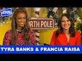 Life-Size 2's Tyra Banks & Francia Raisa Talk Crazy Behind The Scenes Mishaps!