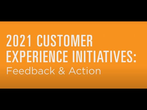2021 Customer Experience Improvement Initiatives