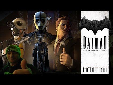 Batman A Telltale Series Gameplay Playthrough #3 - New World Order (PC)
