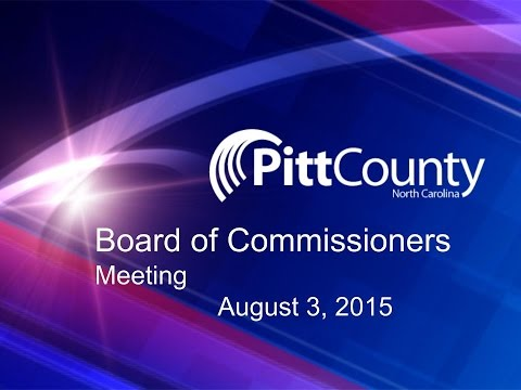 Pitt County Commissioners meeting for 8/3/2015