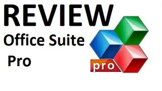 Application Review: Office Suite Pro 6+ (Android)