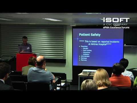 ePMA Excellence Forums 2011 - Alex Jennings, EPMA at Aintree University Hospital