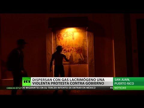 RT en Español: Puerto Rico: Dispersan con gas lacrimógeno una violenta protesta contra el Gobierno
