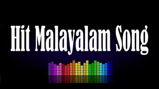 HIT MALAYALAM SONG
