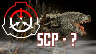 If Godzilla Was In SCP Universe