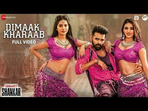 dimaak-kharaab(full-video-song)- -ismart-shankar-(telugu)- -ram-pothineni,-nidhhi-agerwal- -alo