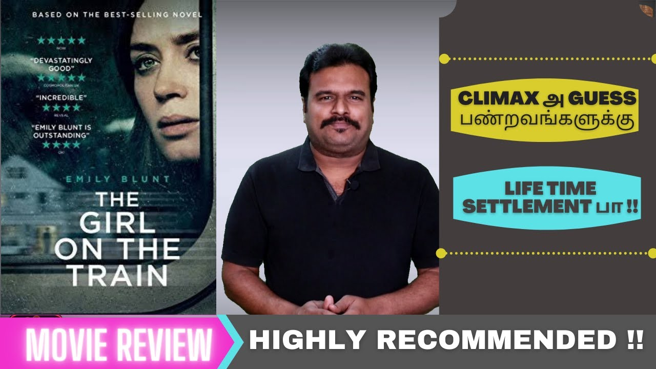 Download The Girl on the Train (2016) Hollywood Psychological Thriller Review in Tamil by Filmi craft Arun