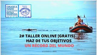 2# Taller online [gratis] 🚀.HAZ DE TUS OBJETIVOS UN RÉCORD DEL MUNDO