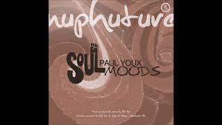 Paul Youx - SoulMoods EP Label : Nuphuture Traxx - Cat NP023 - C P ...