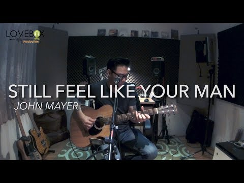 Still Feel Like Your Man - John Mayer (cover Acoustic By Leon)