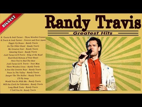 Randy Travis Greatest Hits Classic Country Music - The Best Randy Travis Country Male Singers