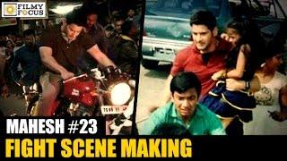 Mahesh babu - ar murugadoss movie fight scene making || rakul preet - filmyfocus.com