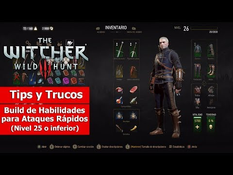 The Witcher III | Tips y Trucos | Build de Habilidades para Ataques Rápidos (Nivel 25 o inferior)