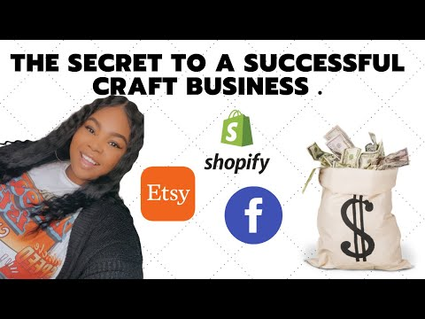 The Secret to Having a Successful Craft Business
