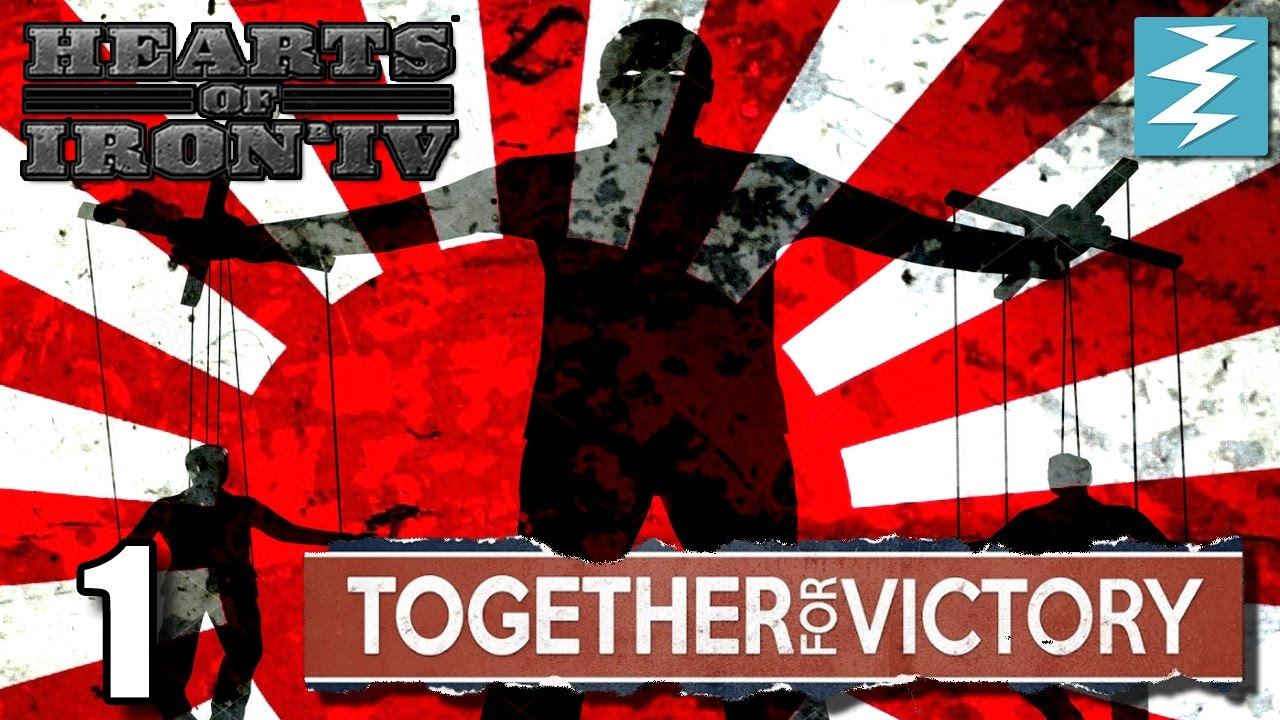 PUPPET MASTER JAPAN [1] Together For Victory - Hearts of Iron IV HOI4  Paradox
