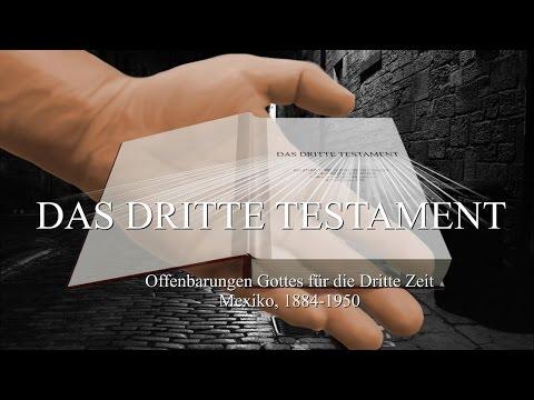 DAS DRITTE TESTAMENT ❤️ OFFENBARUNGEN GOTTES FÜR DIE DRITTE ZEIT