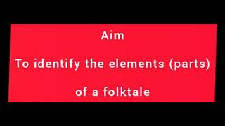 Block 17, Lp2(Elements of a Folktale)