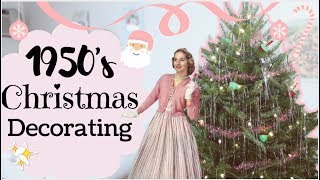 Decorating For Christmas Like A 1950's Housewife