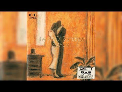 Mayumi Horikawa (堀川まゆみ) - The Art Of Romance (Full Album, 1993, Japan)