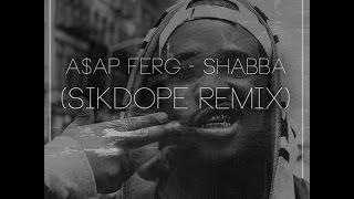 A$AP FERG - Shabba (Sikdope Remix) FREE DOWNLOAD