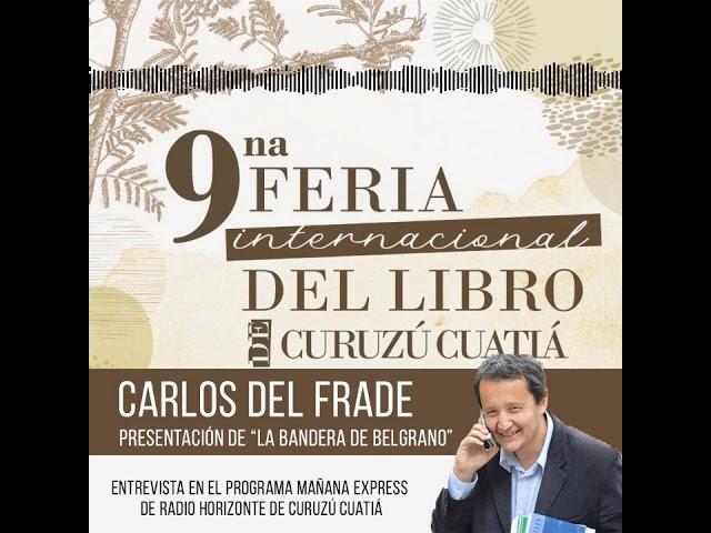 Carlos del Frade en la Feria Internacional del Libro de Curuzú Cuatiá