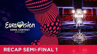 Eurovision Song Contest 2017 - Semi-Final 1 - Official Recap
