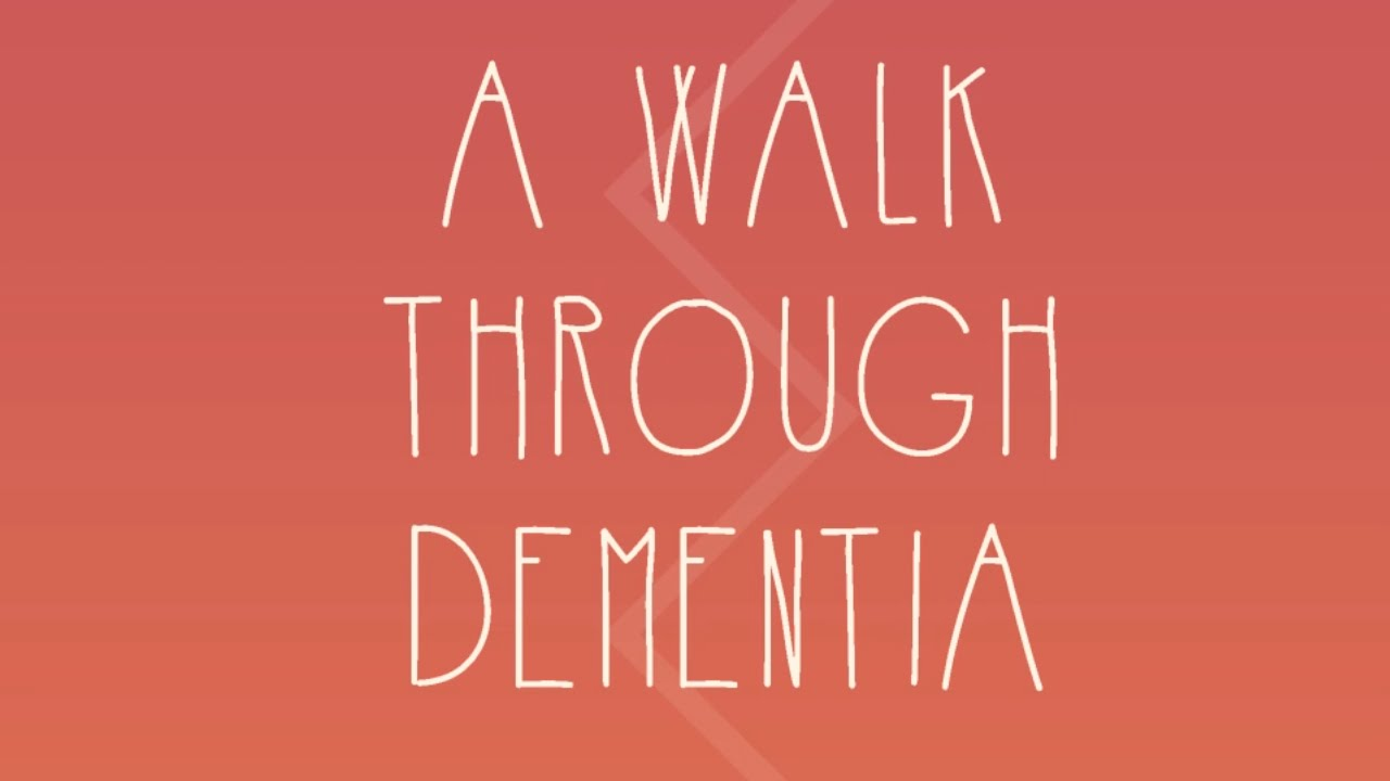 Image result for 'A Walk Through Dementia