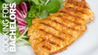 Grilled Chicken Breast By Cooking For Bachelors® Tv