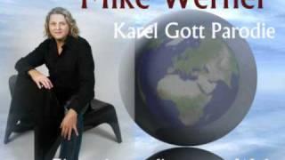 Einmal um die ganze Welt - Mike Werner