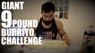 GIANT 9 POUND BURRITO CHALLENGE